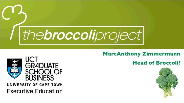 MarcAnthony Zimmermann         Head of Broccoli!