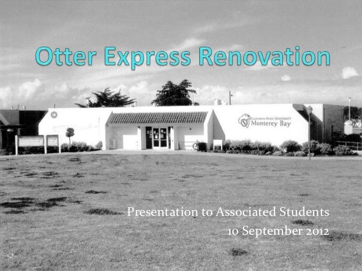 Presentation to Associated Students                  10 September 2012