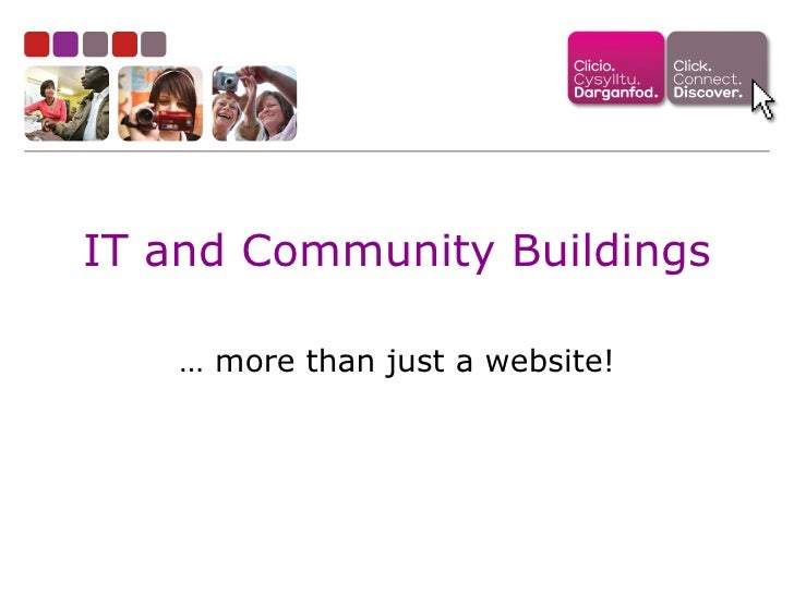 IT and Community Buildings …  more than just a website!