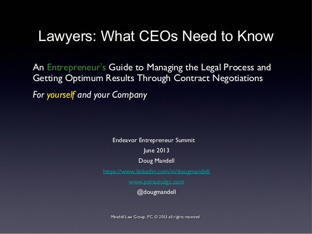 Lawyers: What CEOs Need to Know An Entrepreneur's Guide to Managing the Legal Process and Getting Optimum Results Through ...