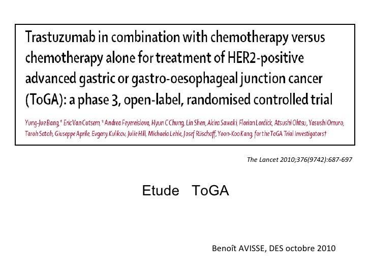 The Lancet 2010;376(9742):687-697Etude ToGA        Benoît AVISSE, DES octobre 2010