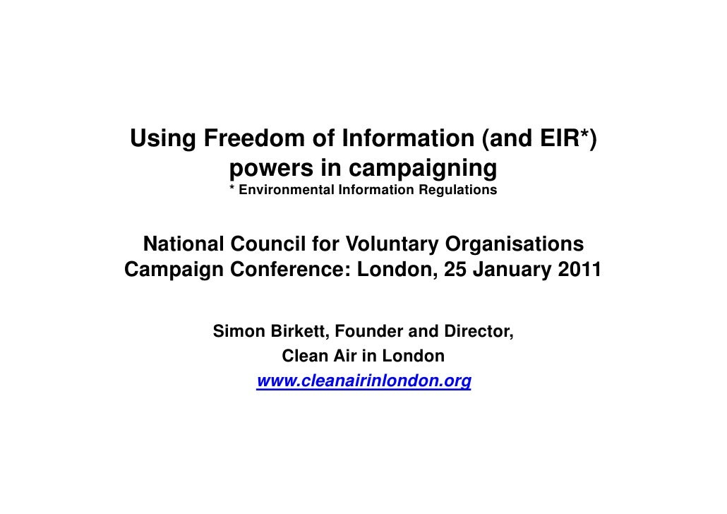 Using Freedom of Information (and EIR) powers in campaigning (Simon Birkett)