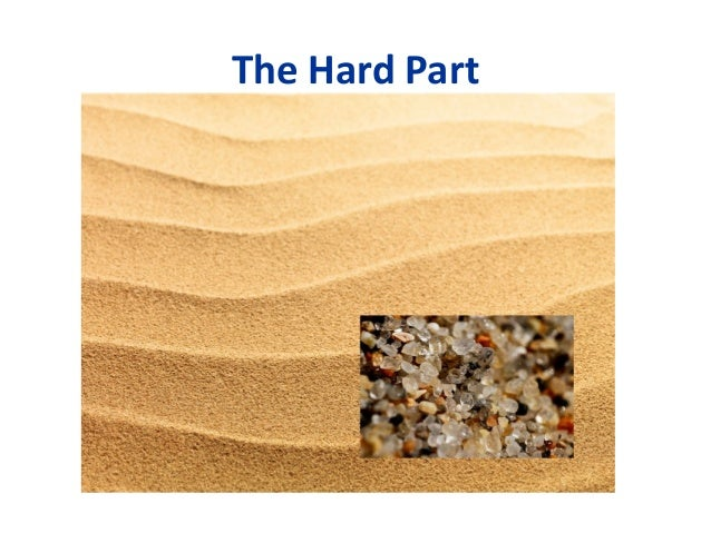 The Hard Part