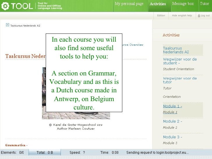 In each course you will also find some useful tools to help you: A section on Grammar, Vocabulary and as this is a Dutch c...