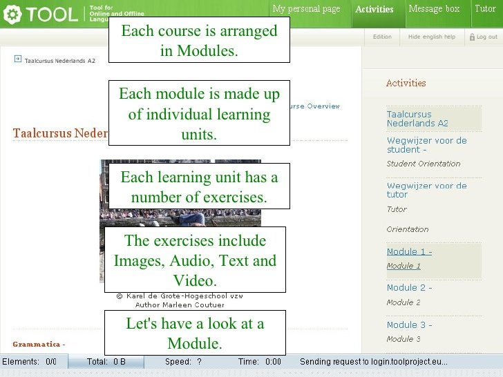 Each course is arranged in Modules. Each module is made up of individual learning units. Each learning unit has a number o...