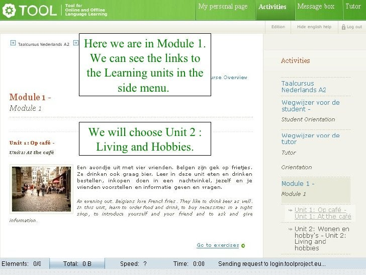 Here we are in Module 1. We can see the links to the Learning units in the side menu.  We will choose Unit 2 : Living and ...