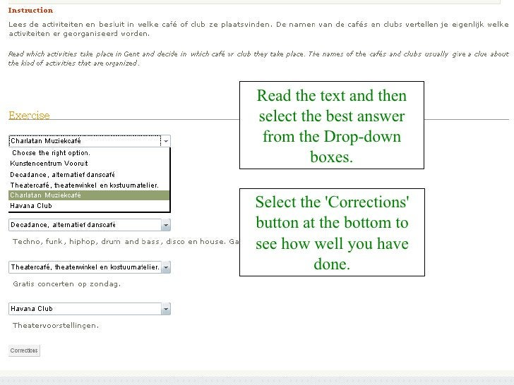 Read the text and then select the best answer from the Drop-down boxes. Select the 'Corrections' button at the bottom to s...