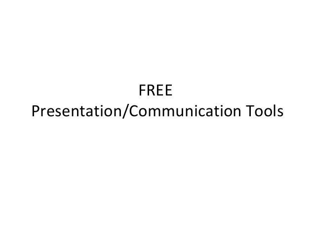 FREEPresentation/Communication Tools