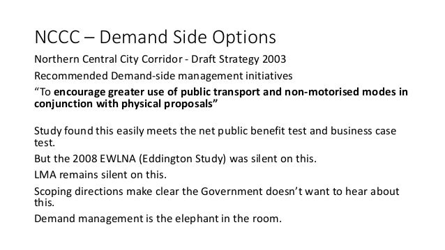 Why do we need a strategy for the NCCC?  It is clear that, without intervention, traffic in and through the area will cont...