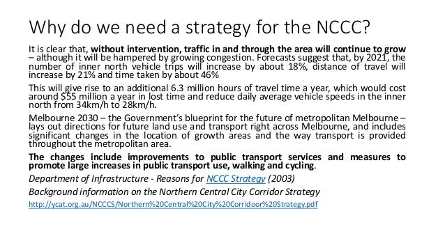 """Conclusion of the NCCC Draft Strategy  """"If the NCCC Strategy is successful, traffic modelling indicates car traffic levels..."""