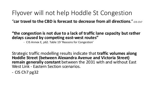 """Flyover will not help Hoddle St Congestion  """"car travel to the CBD is forecast to decrease from all directions.""""-CIS Ch7  ..."""