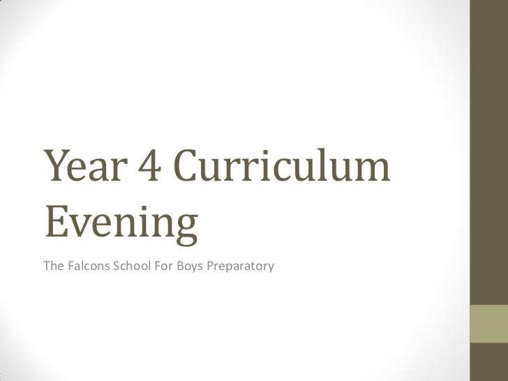 Year 4 CurriculumEveningThe Falcons School For Boys Preparatory