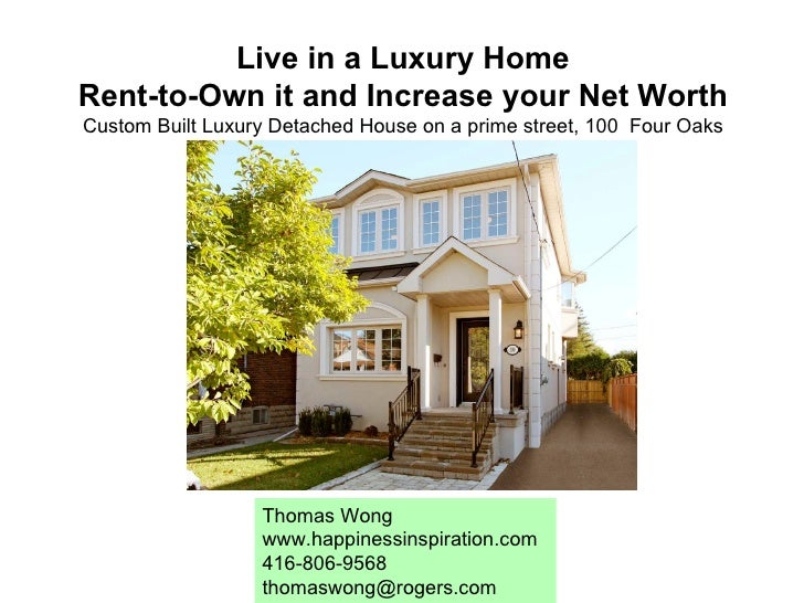 Live in a Luxury Home Rent-to-Own it and Increase your Net Worth Custom Built Luxury Detached House on a prime street, 100...