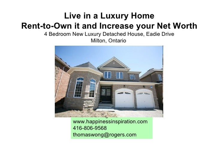 29 Luxurius Improving: Rent-to-Own A Luxury Home And Improve Net Worth