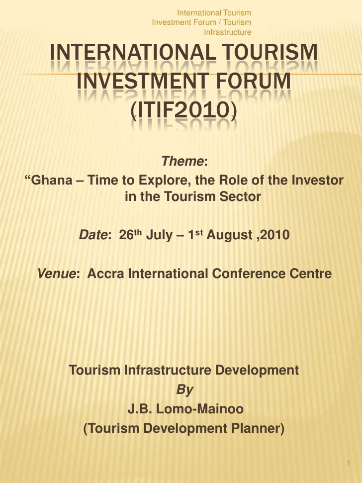 International Tourism                   Investment Forum / Tourism                                  Infrastructure   INTER...