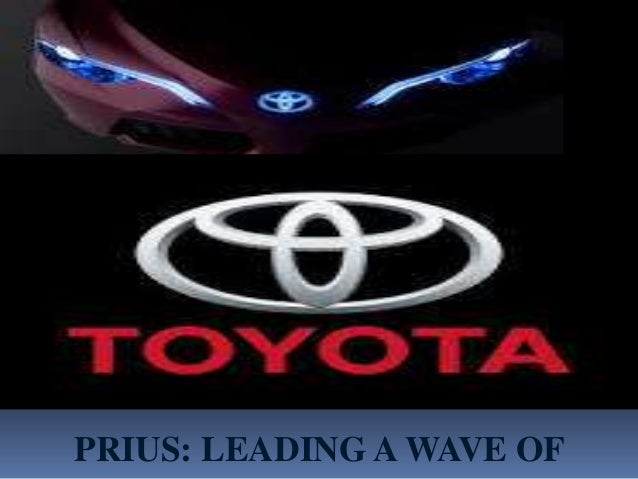 PRIUS: LEADING A WAVE OF