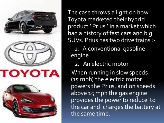 prius leading a wave of hybrids case study answers