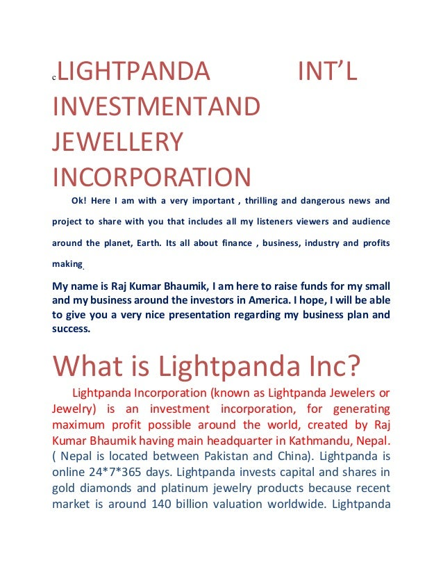 LIGHTPANDA INVESTMENTAND JEWELLERY INCORPORATION c  INT'L  Ok! Here I am with a very important , thrilling and dangerous n...