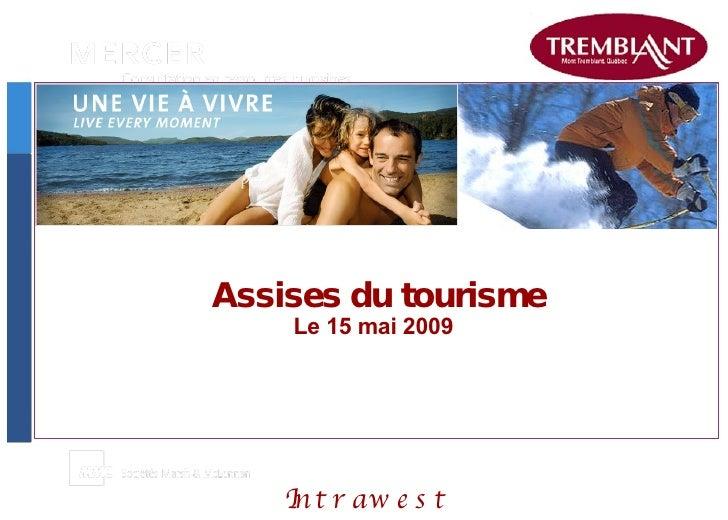 Assises du tourisme Le 15 mai 2009