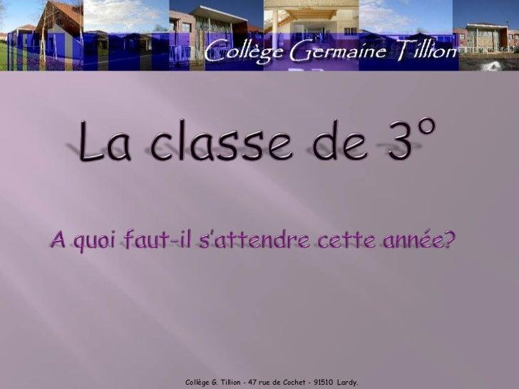 Collège G. Tillion - 47 rue de Cochet - 91510 Lardy.