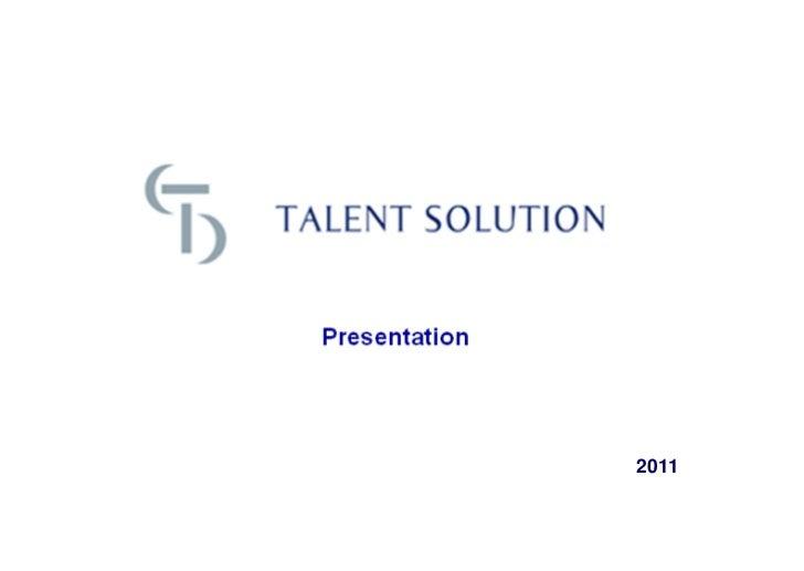 Presentation               2011