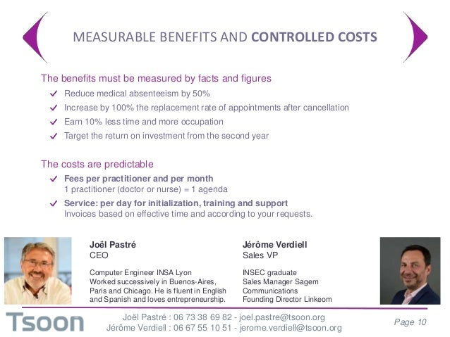 MEASURABLE BENEFITS AND CONTROLLED COSTS  The benefits must be measured by facts and figures Reduce medical absenteeism b...