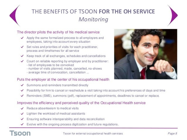 THE BENEFITS OF TSOON FOR THE OH SERVICE Monitoring Tsoon for external occupational health services Page 8  The director ...
