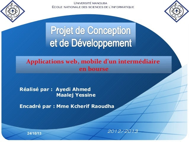 Université manouba Ecole nationale des sciences de l'informatique  Applications web, mobile d'un intermédiaire en bourse R...