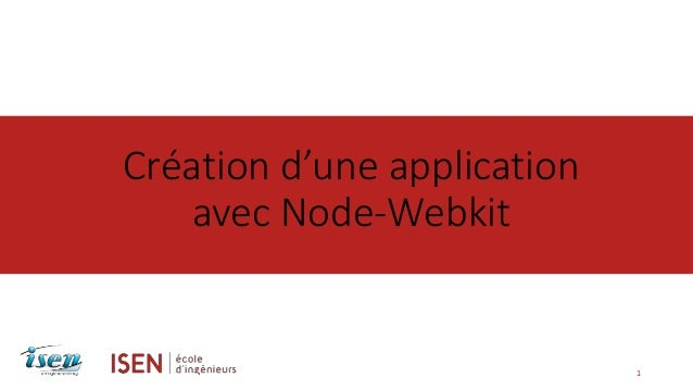 Création d'une application  avec Node-Webkit  1