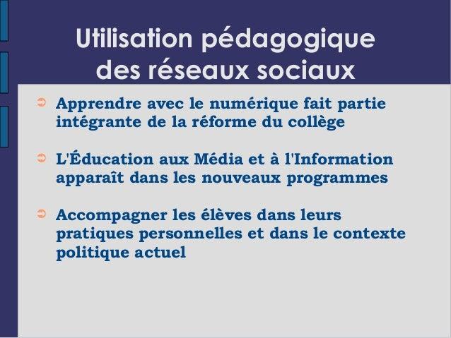 Utilisation pédagogique des réseaux sociaux ➲ Apprendre avec le numérique fait partie intégrante de la réforme du collège ...