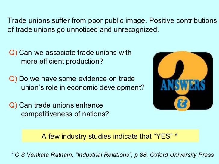 political affiliation of trade unions in Trade unions and trade unionism are fundamentally good things spencer pitfield: should the real battle with trade unions be over political affiliation.