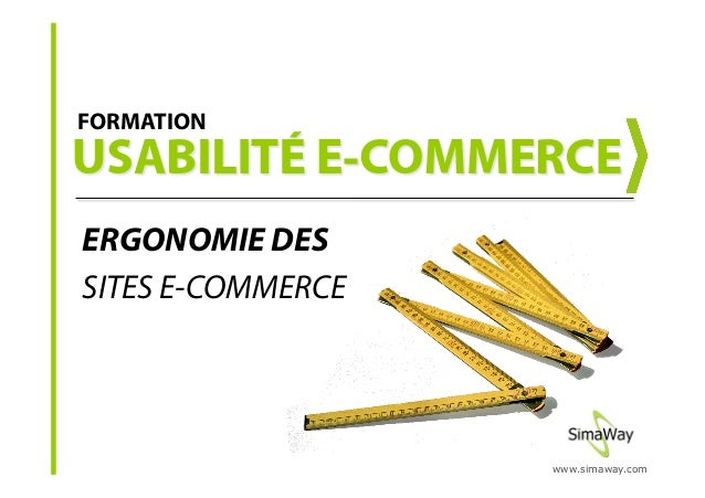 www.simaway.com ERGONOMIE DES SITES E-COMMERCE FORMATION