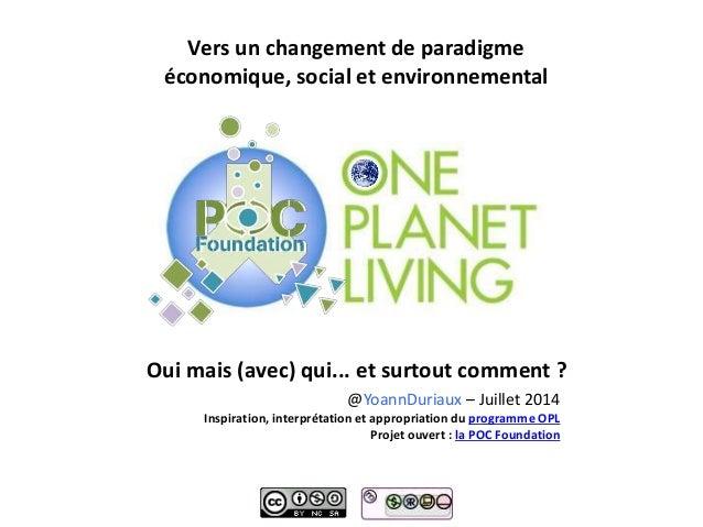 Vers un changement de paradigme économique, social et environnemental Oui mais (avec) qui... et surtout comment ? @YoannDu...