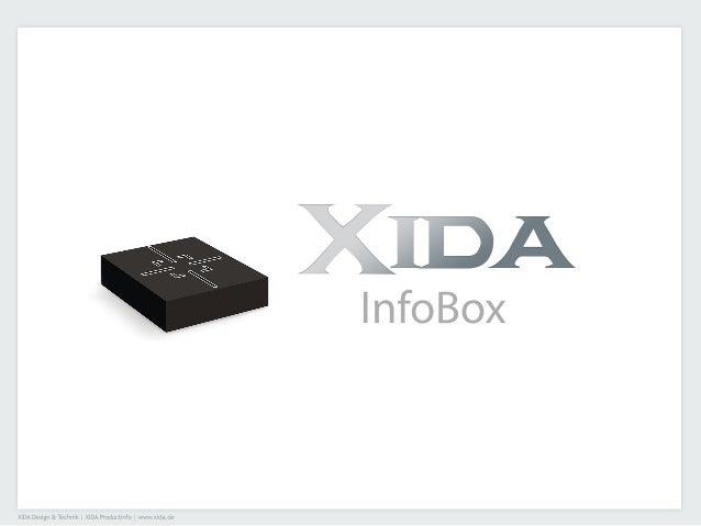 XIDADesign&Technik|XIDAProductinfo|www.xida.deInfoBox