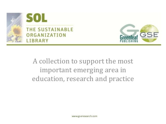 A collection to support the most important emerging area in education, research and practice  www.gseresearch.com