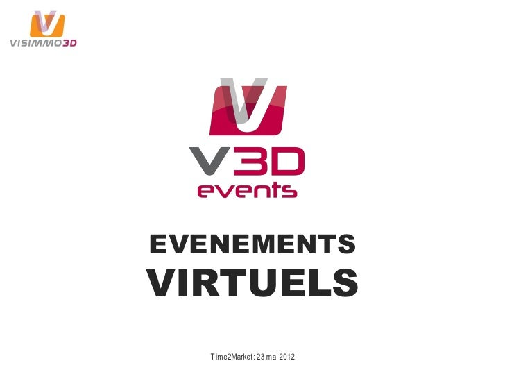 EVENEMENTSVIRTUELS  Time2Market : 23 mai 2012
