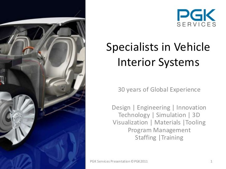 Specialists in Vehicle           Interior Systems                30 years of Global Experience            Design   Enginee...