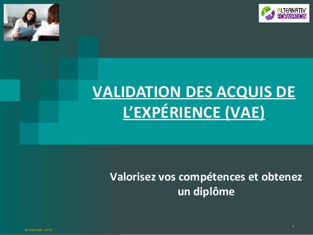 VALIDATION DES ACQUIS DE                       L'EXPÉRIENCE (VAE)                      Valorisez vos compétences et obtene...