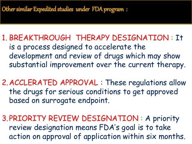 Breakthrough Therapy Designation >> FDA-Fast Track Designation