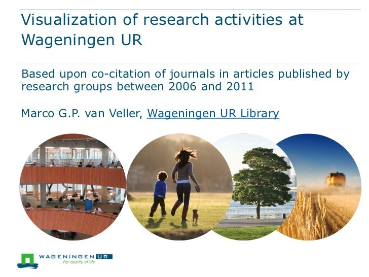 Visualization of research activities atWageningen URBased upon co-citation of journals in articles published byresearch gr...