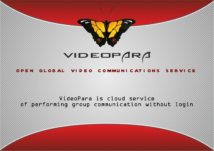 open global video communications service