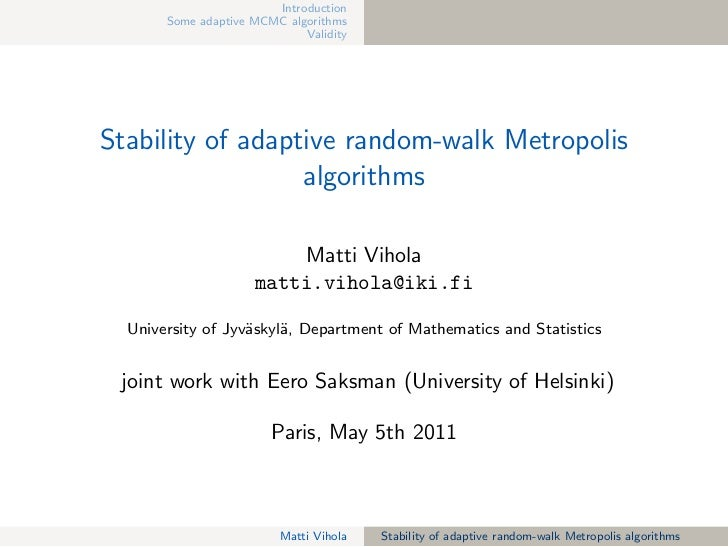 Introduction       Some adaptive MCMC algorithms                             ValidityStability of adaptive random-walk Met...