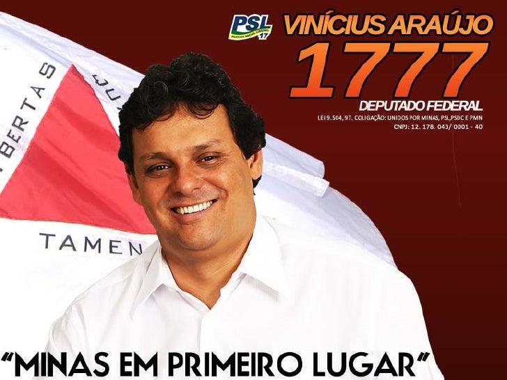 Vinícius Araújo, embarcou esse ano em uma nova jornada, se candidatando a Deputado Federal pelo estado de Minas Gerais. Vi...
