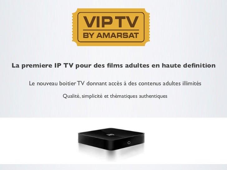 La premiere IP TV pour des films adultes en haute definition     Le nouveau boitier TV donnant accès à des contenus adultes...