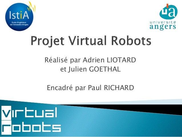 Réalisé par Adrien LIOTARD et Julien GOETHAL Encadré par Paul RICHARD