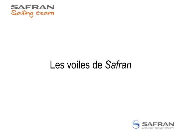 Les voiles de Safran