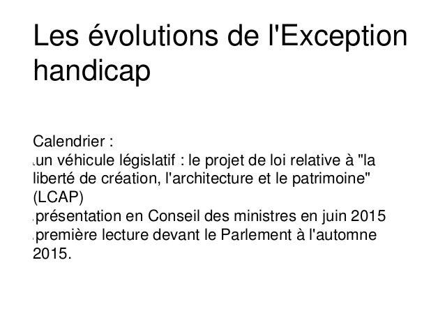 """Calendrier : un véhicule législatif : le projet de loi relative à """"la liberté de création, l'architecture et le patrimoine..."""