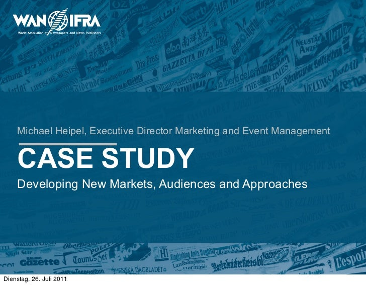 Michael Heipel, Executive Director Marketing and Event Management    CASE STUDY    Developing New Markets, Audiences and A...