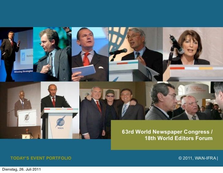 63rd World Newspaper Congress /                                     18th World Editors Forum    TODAY'S EVENT PORTFOLIO   ...