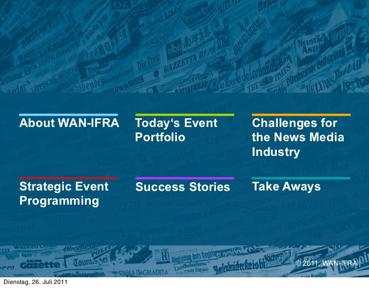 About WAN-IFRA       Today's Event     Challenges for                          Portfolio         the News Media           ...